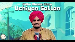 Uchiyaan Gallan Sidhu Moose Wala Latest Punjabi Song 2017 (BASS BOOSTED)