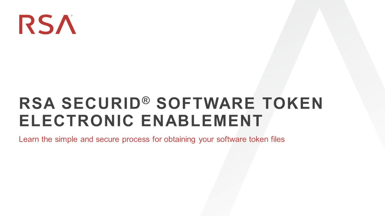 RSA SecurID Software Token Electronic Enablement