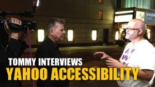 What Does Accessibility Do? (Tommy Interviews Yahoo)