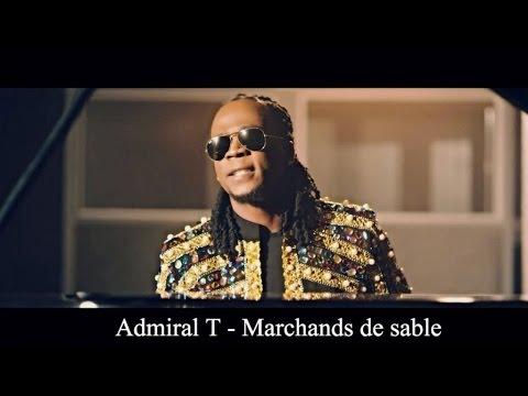Admiral T - Marchands de sable