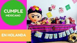 UN CUMPLEAÑOS MEXICANO EN HOLANDA!!