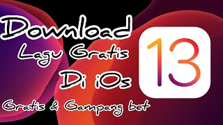 cara-download-lagu-di-iphone-gratis-tanpa-itunes-ios-13-aplikasi-tambahan
