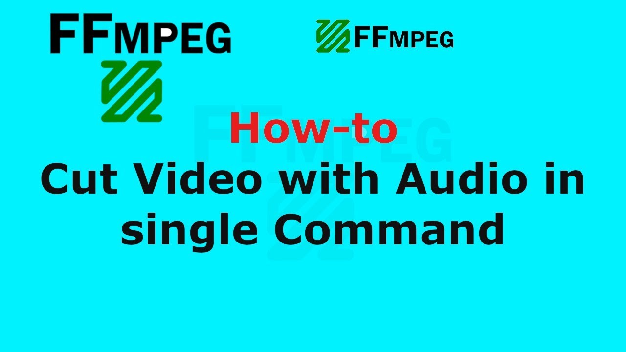 FFMpeg Cut Video With Audio in single Command