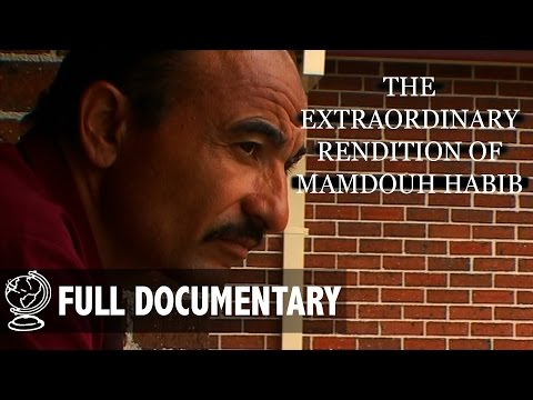The Extraordinary Rendition Of Mamdouh Habib - Full Document