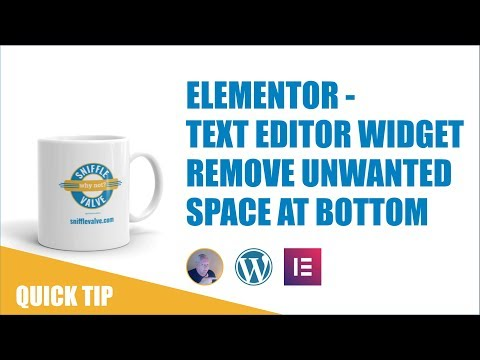 Elementor - Text Editor - Remove Unwanted Space At The Bottom