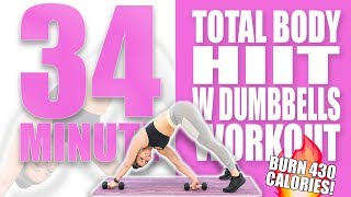 34 Minute Total Body HIIT Workout with Dumbbells 🔥Burn 430 Calories! 🔥Sydney Cummings