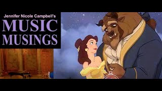 Music Musings Ep. 7 : Beauty and the Beast