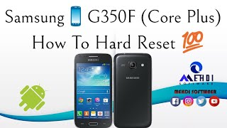 How To Hard reset Samsung📱Core Plus G350