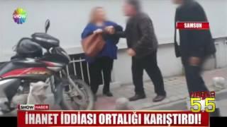 SAMSUN'DA İHANET İDDİASI ORTALIĞI KARIŞTIRDI!