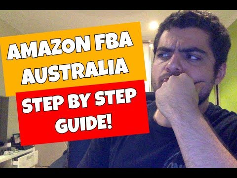 How To Start Selling On Amazon Australia In 2018 (Step-By-Step Guide)