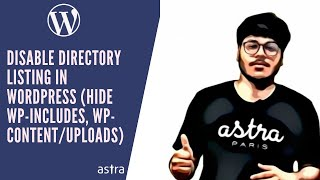 How to Hide WP-includes, WP-content/uploads, WP Login & Disable Directory Listing in WordPress