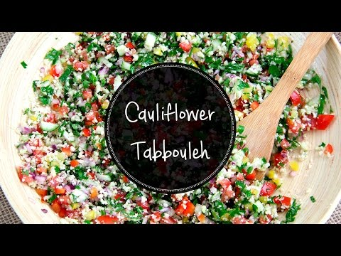 CAULIFLOWER TABBOULEH Raw, lowcarb, paleo and very easy