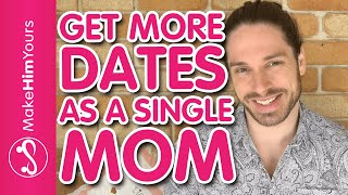 Dating Advice For Single Moms | How To Introduce Your New Boyfriend To The Kids