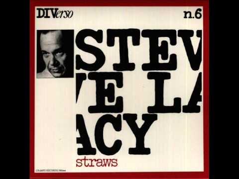 Steve Lacy - Straws (1977) [full]