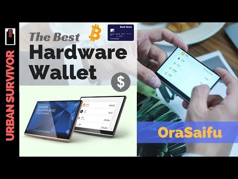 The Best Hardware Wallet for Bitcoin, Cryptos and Credit Cards is the OraSaifu