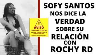 Sexy Sofy Santos Habla de Su Relación con Rochy RD & Más!   Video Vixen con Music Mafia