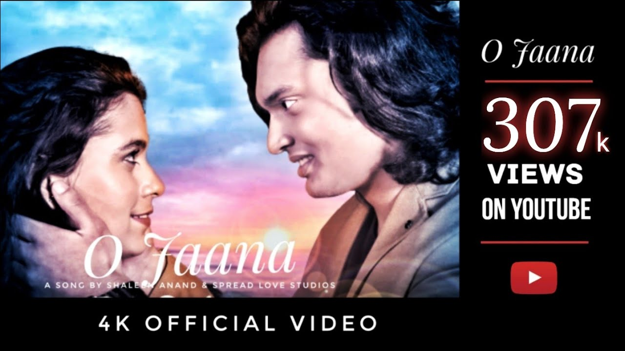 O Jaana (Official Video)- Shaleen Anand
