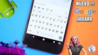 teclado de android n google keyboard   nuevos emojis y nuevos temas   descarga apk   no root