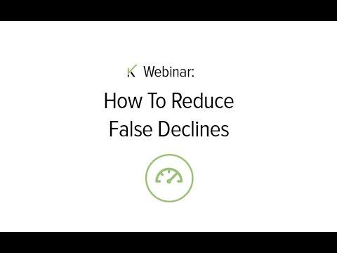 Riskified Educational Webinar: How to Reduce False Declines
