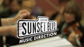 The World of Sunset Boulevard - Chapter 3: Music Direction | Sunset Boulevard