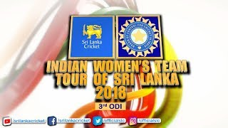 3rd ODI - India Womens tour of Sri Lanka 2018