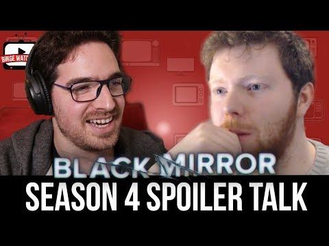Extreme Black Mirror Season 4 Spoiler Talk (With Seasoned Reviews)