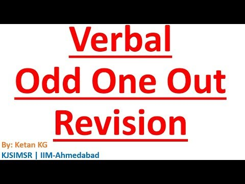 Verbal Odd One Out revision for CAT, XAT, IIFT, SNAP | Master Odd One Out