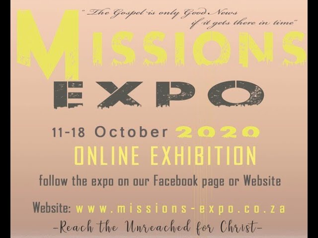 Missions Expo 2020 Intro - Reaching the unreached