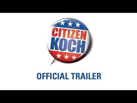 Citizen Koch (Official Trailer)