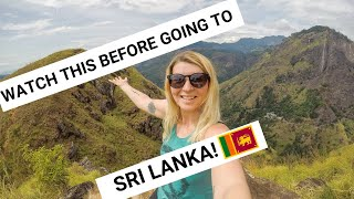 SRI LANKA-10 THINGS TO KNOW BEFORE TRAVELLING TO SRI LANKA!