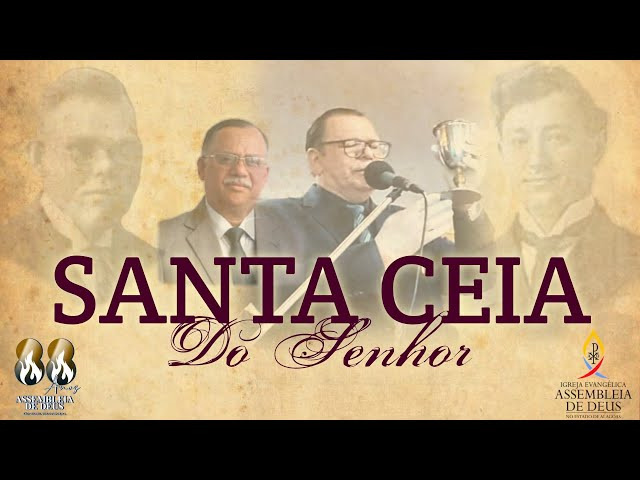 Santa Ceia do Senhor - ADSMC - 05/09/2021