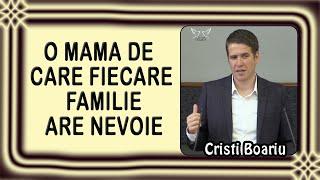 Cristi Boariu - O mama de care fiecare familie are nevoie