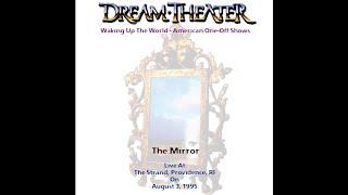 Dream Theater - The Mirror