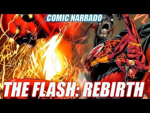 The Flash: Rebirth - EL REGRESO DE BARRY ALLEN - Comic Narrado (Parte 1)