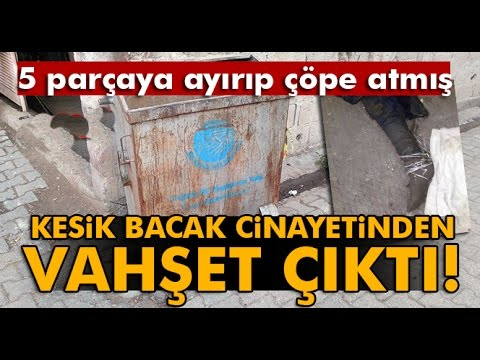 Adana'daki Kesik Bacaktan Çekiçli Vahşet Çıktı