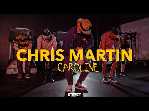 Chris Martin Choreography | Caroline | STEEZY.CO
