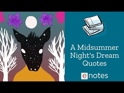 A Midsummer Night's Dream - Famous Quotations