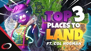 Top Places To Land in Fortnite ft. coL Hogman - Fortnite Tips & Tricks
