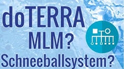 Ist doTERRA ein MLM oder Schneeballsystem?