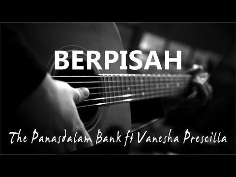 Berpisah - The Panas Dalam Bank ft Vanesha Prescilla ( Acoustic Karaoke )