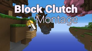 Skywars - A Block Clutch Montage (Over 50 Clutches)
