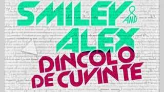Smiley & Alex Velea - Dincolo de cuvinte (Radio Song FM Chipmunk EDIT)