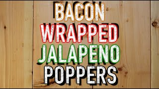 Quick And Easy Bacon Wrapped Jalapeno Poppers