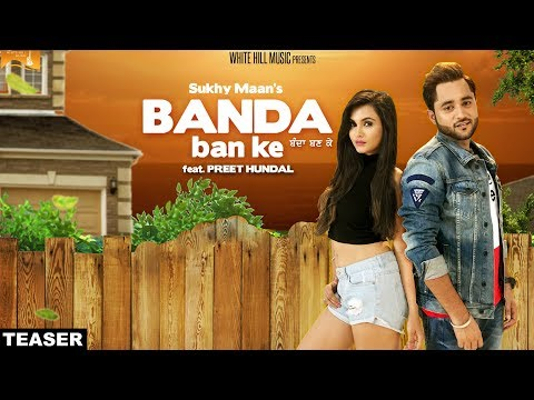 Banda Ban Ke (Teaser) Sukhy Maan | Preet Hundal | White Hill Music | Releasing on 21 November