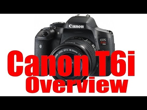 Canon Rebel T6i & 750D Overview Training Tutorial