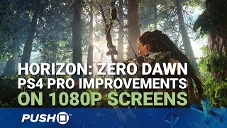 Horizon: Zero Dawn PS4 Pro: 1080p TV Improvements Explained | PlayStation 4 | News