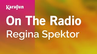 Karaoke On The Radio - Regina Spektor *