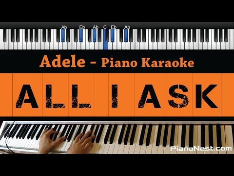 Adele - All I Ask - Piano Karaoke  Sing Along  Cover with