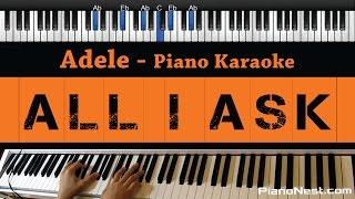 adele all i ask piano karaoke sing along cover with lyrics