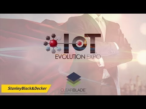 Stanley Black & Decker and ClearBlade IoT Case Study at IoT Evolution Expo